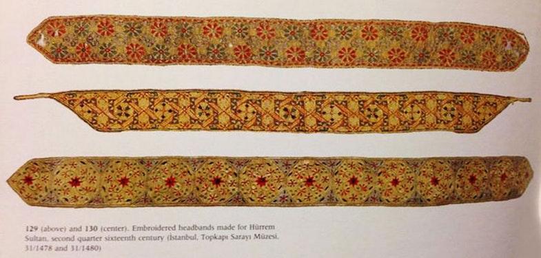 Вышитые головные уборы-повязки для Хюррем-султан, вторая четверть 16 века. Источник: Топкапы дворец-музей